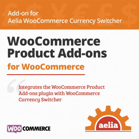WooCommerce Product Add-ons Integration for Currency Switcher