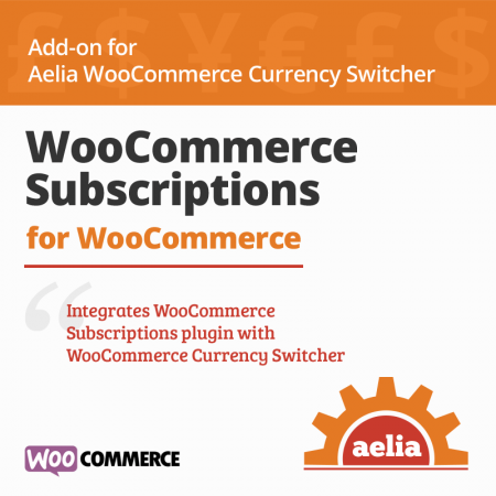 WooCommerce Subscriptions Integration for Currency Switcher