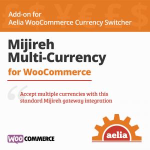 WooCommerce Mijireh Gateway Multi Currency Integration